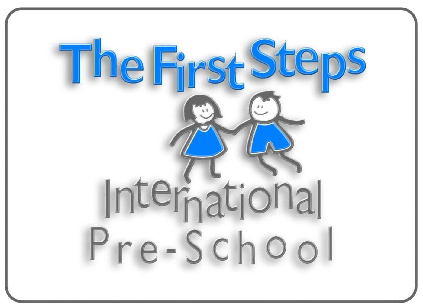 The First Steps International Preschool